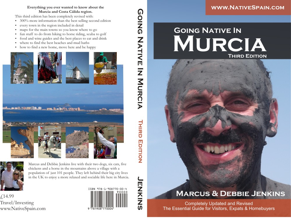 Going Native In Murcia, Third Edition